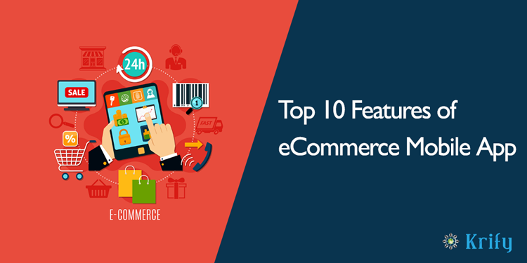 Top 10 Features of eCommerce Mobile App