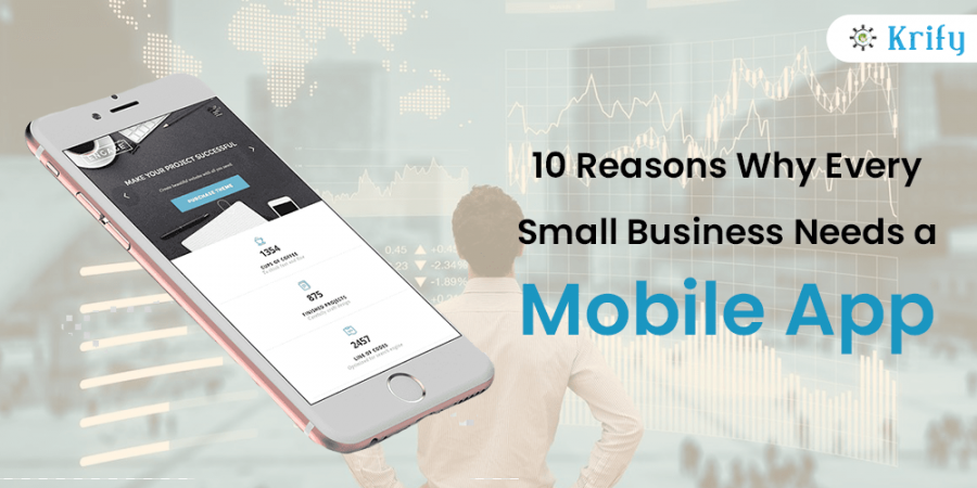 10 Reasons why every Small Business needs a Mobile App