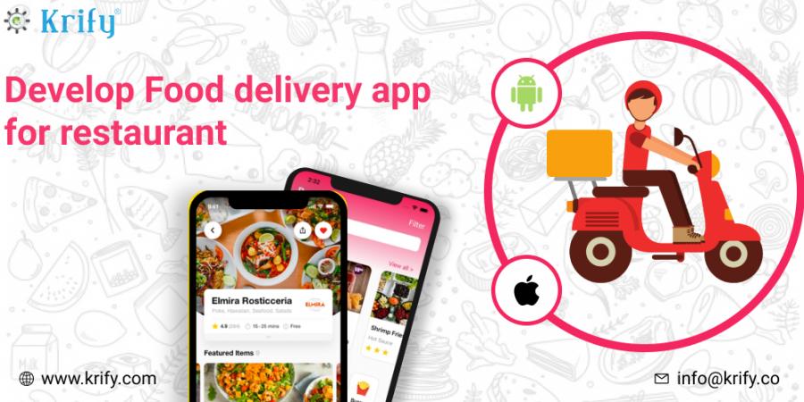 develop food delivery app for restaurant