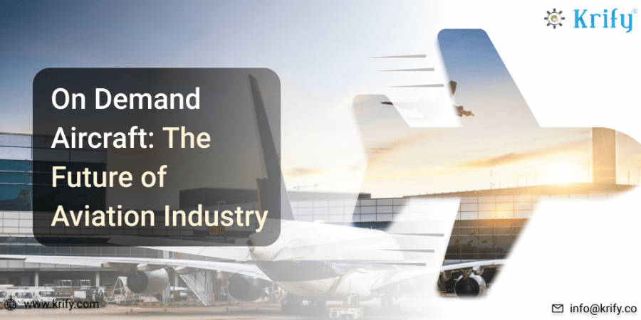 On-Demand Aircraft The Future of Aviation Industry