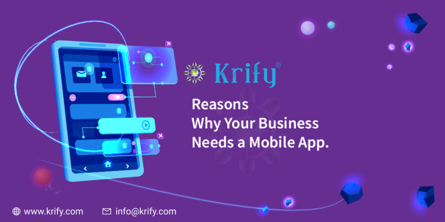 Reasons Why Your Business Needs a Mobile App?