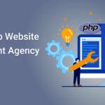 Custom PHP website development Agency