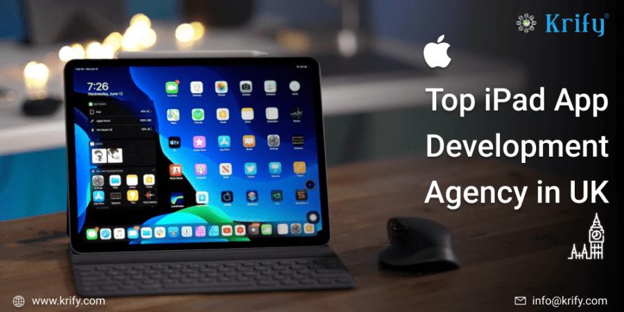 Top iPad App Development Agency in UK