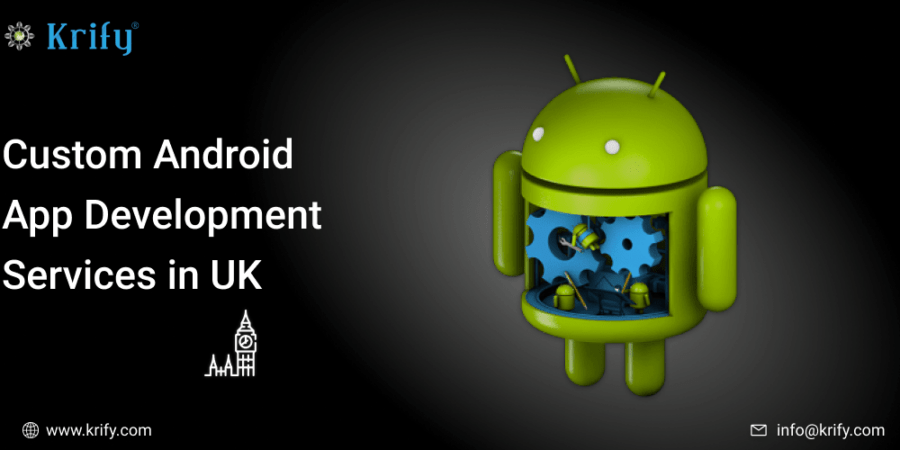 Custom Android App Development Services in UK