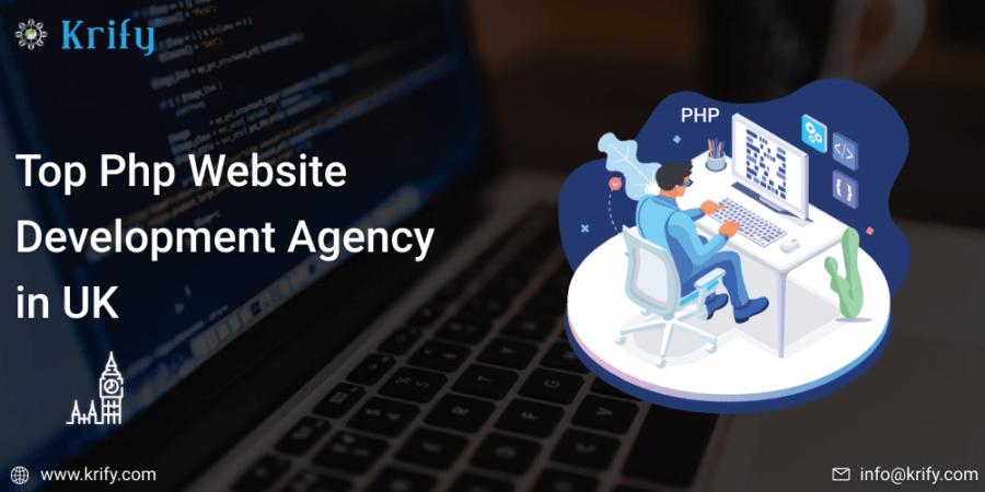 Top PHP Website Development Agency In UK