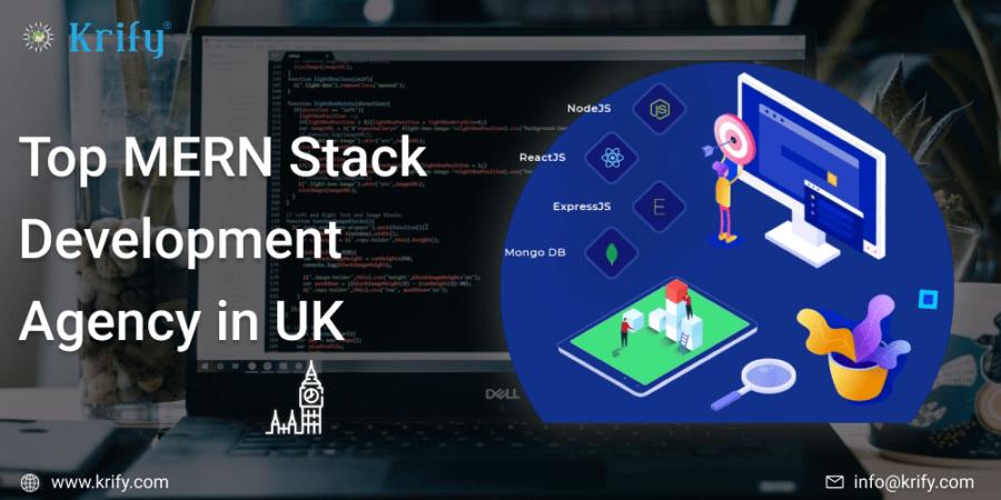Top MERN Stack Development Agency in UK