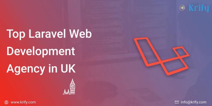 Top Laravel Web Development Agency in UK