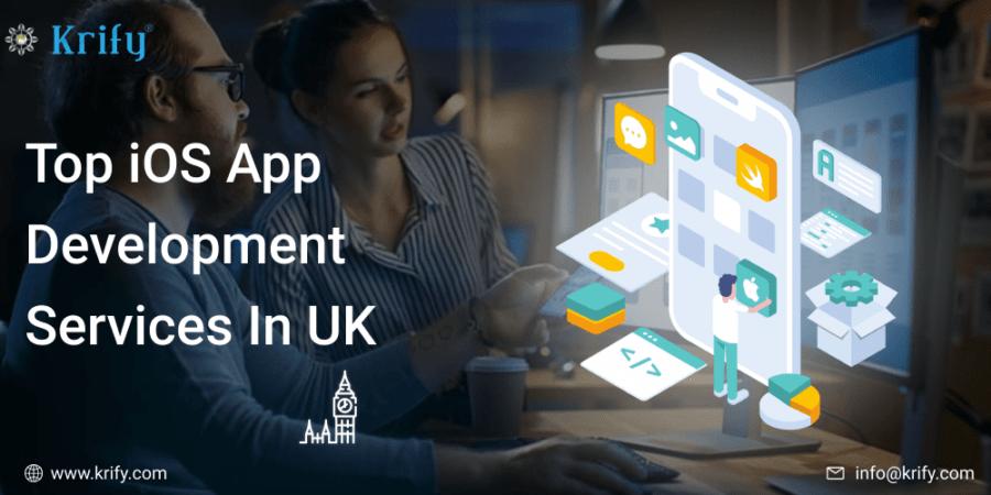 Top iOS App Development Services In UK