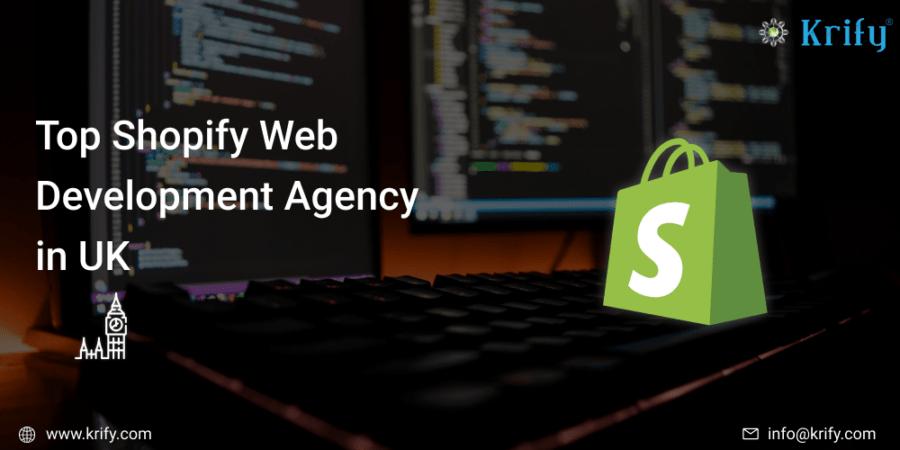 Top Shopify Web Development Agency in UK