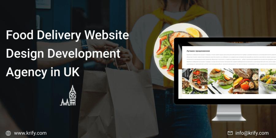 Food Delivery Website Design Development Agency in UK