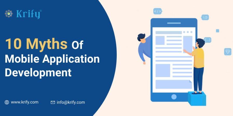 10 Myths Of Mobile Application Development