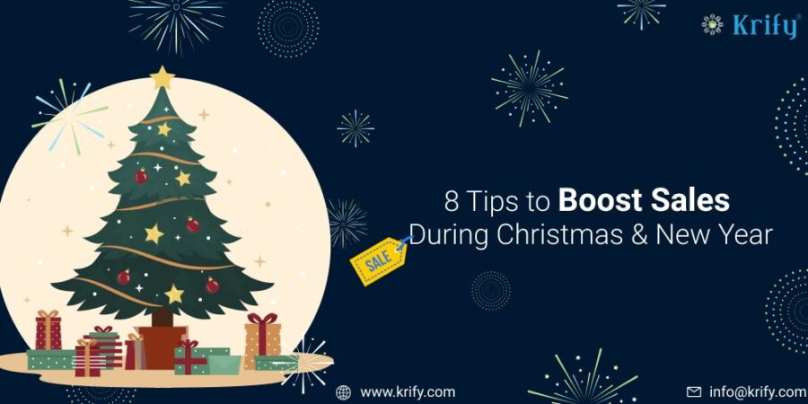 8 Tips to Boost Sales During Christmas & New Year