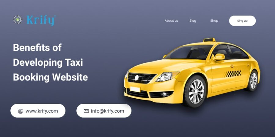 Benefits of Developing Taxi Booking Website