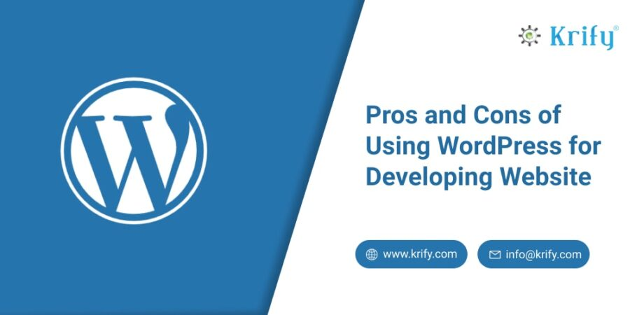 Pros and Cons of Using WordPress for Developing Website