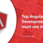 Top AngularJS Development Tools must use in 2021 .