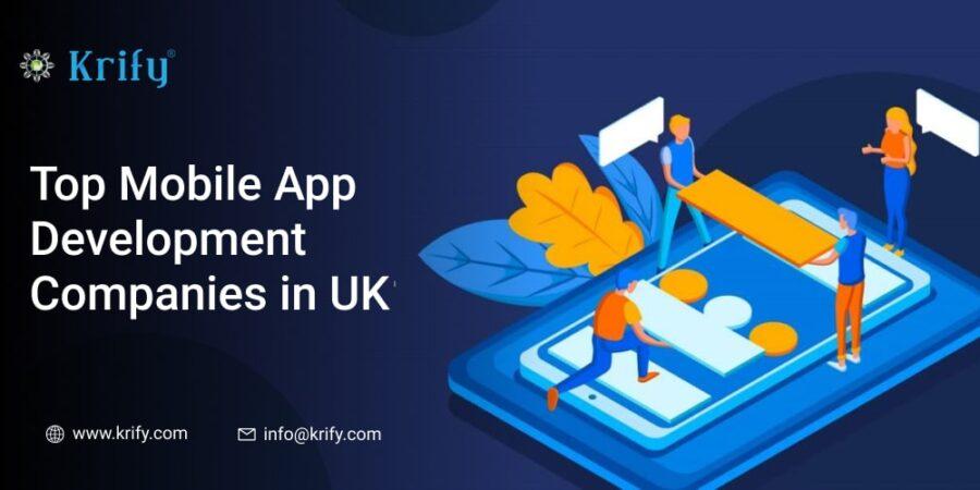 Top Mobile App Development Companies in UK
